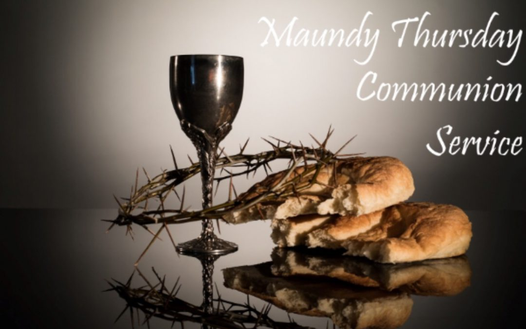 Maundy Thursday Service of Shadows Communion Service with Choir Music March 29 7:30pm